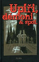 Upíři, démoni a spol.