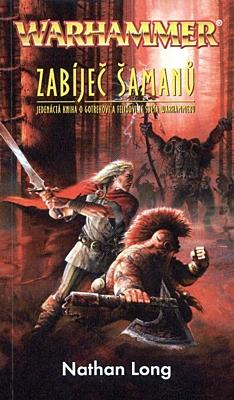 Warhammer: Zabíječ šamanů