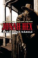 Jonah Hex 1: Tvář plná násilí (vázaná)
