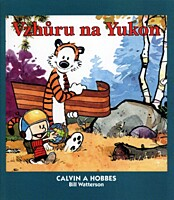 Calvin a Hobbes 03: Vzhůru na Yukon