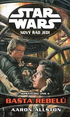 Star Wars: Nový řád Jedi - Nepřátelské linie 2: Bašta rebelů