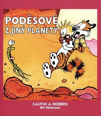 Calvin a Hobbes 04: Poděsové z jiný planety