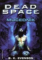 Dead Space: Mučedník