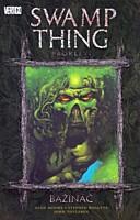 Swamp Thing - Bažináč 3: Prokletí