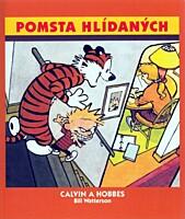Calvin a Hobbes 05: Pomsta hlídaných