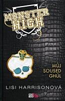 Monster High 2: Můj soused Ghúl