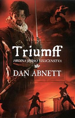 Triumff: Hrdina jejího veličenstva