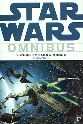 Star Wars Omnibus: X-wing - Eskadra Rogue