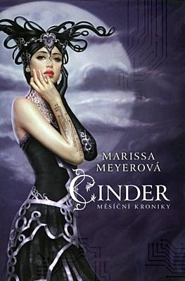 Cinder (Měsíční kroniky 1)