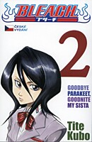 Bleach 02: Goodbye Parakeet, Goodnite My Sista
