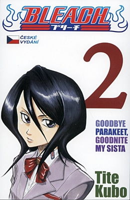 Bleach 02: Goodbye Parakeet, Goodnite My Sista