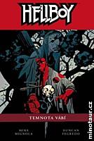 Hellboy 08: Temnota vábí (vázaná)
