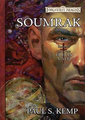 Forgotten Realms - Trilogie Erevis Cale 1: Soumrak