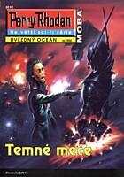 Perry Rhodan - Hvězdný oceán 084: Temné meče