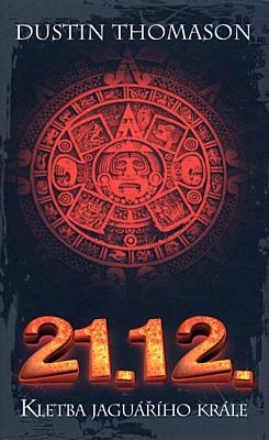 21. 12.: Kletba jaguářího krále