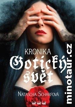Kronika: Gotický svět