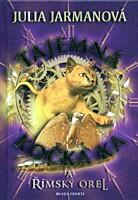 Tajemná kočka Ka a římský orel