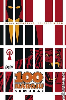 100 nábojů 7: Samuraj