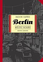 Berlín 2: Město kouře