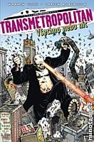 Transmetropolitan 7: Všechno, nebo nic