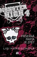 Monster High 4: Příšerná parta je zpět