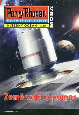 Perry Rhodan - Hvězdný oceán 089: Země volá o pomoc