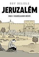 Jeruzalém: Rok v rozděleném městě