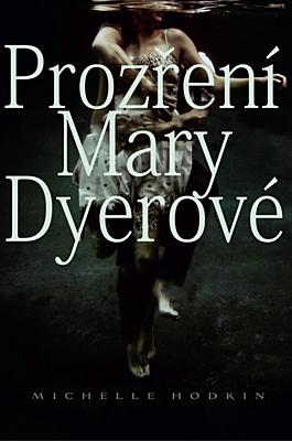 Prozření Mary Dyerové