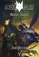 Lone Wolf 04: Rokle zkázy