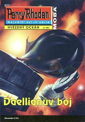 Perry Rhodan - Hvězdný oceán 091: Daellianův boj