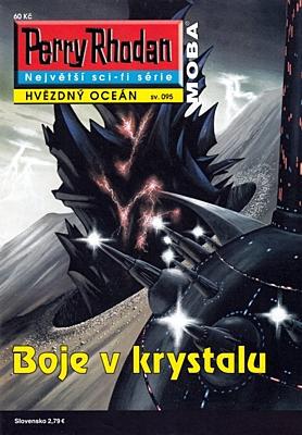 Perry Rhodan - Hvězdný oceán 095: Boje v krystalu