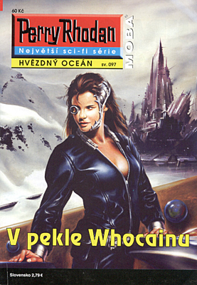 Perry Rhodan - Hvězdný oceán 097: V pekle Whocainu