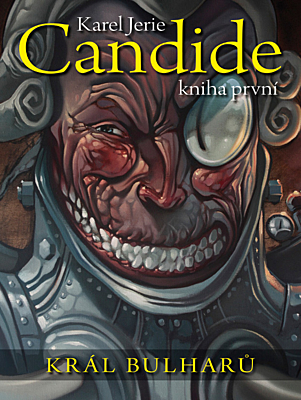 Candide 1: Král Bulharů