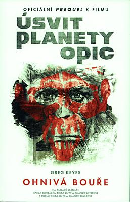 Úsvit Planety opic: Ohnivá bouře