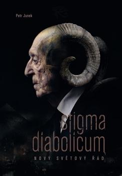 Stigma Diabolicum: Nový světový řád