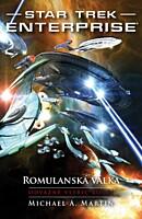 Star Trek: Enterprise - Romulanská válka 2: Odvážně vstříc bouři