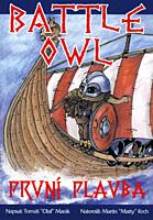Battle Owl: První plavba
