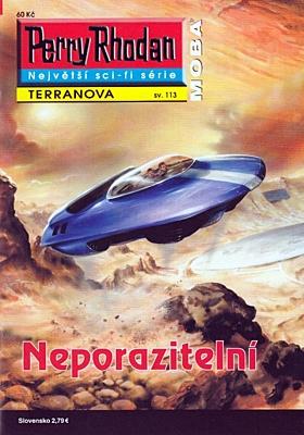 Perry Rhodan - Terranova 113: Neporazitelní