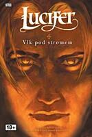 Lucifer 08: Vlk pod stromem