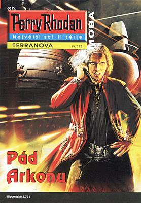 Perry Rhodan - Terranova 118: Pád Arkonu