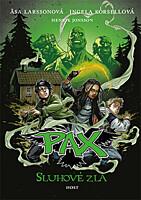 PAX: Sluhové zla