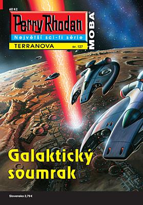 Perry Rhodan - Terranova 127: Galaktický soumrak