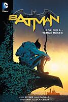 Batman: Rok nula - Temné město (brožovaná)