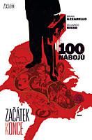 100 nábojů 11: Začátek konce