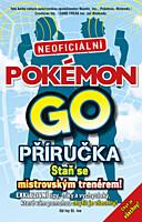 Pokémon GO: Neoficiální příručka