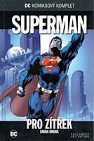 DC Komiksový komplet 010: Superman - Pro zítřek, část 2.