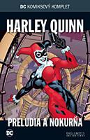 DC Komiksový komplet 016: Harley Quinn - Preludia a Nokurňa