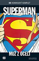 DC Komiksový komplet 017: Superman - Muž z oceli