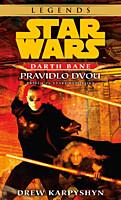 Star Wars - Darth Bane 2: Pravidlo dvou