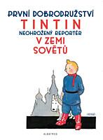 Tintinova dobrodružství 01: V zemi Sovětů